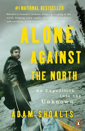 Alone Against the North, one of the best outdoor adventure books