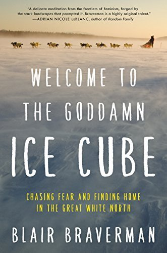Welcome to the Goddamn Ice Cube, one of the best outdoor adventure books
